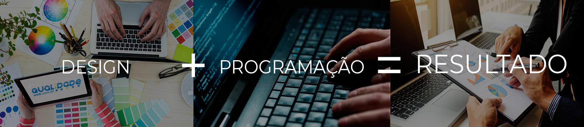 Design + Programação = Resultado